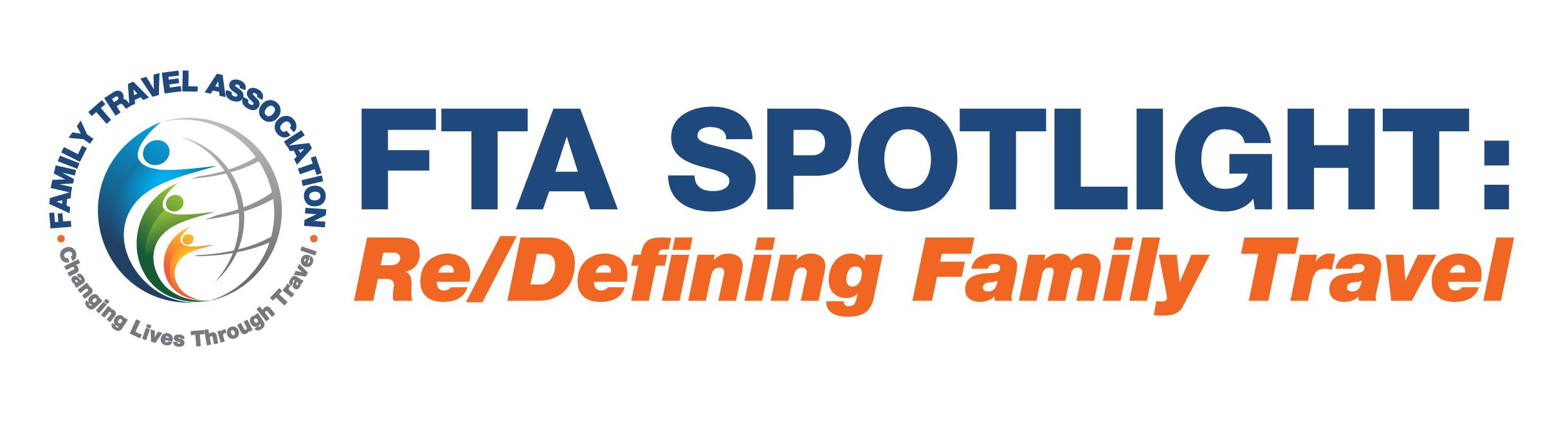 FTA Spotlight: Re/Defining Family Travel
