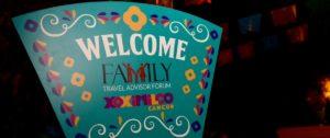 Family Travel Advisor Forum - welcome sign 2016